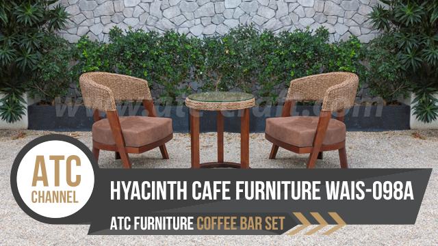 Bộ bàn ghế cafe bar cao cấp từ lục bình WAIS-098A của ATC Furniture Manufacturer